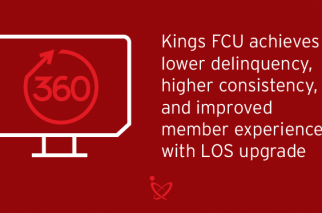 LOS Automation Allows Kings Federal Credit Union to Lend Large