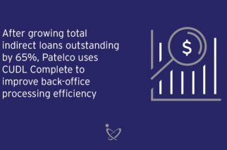 CUDL Complete Helps Patelco Navigate Processing Hurdles After Robust Indirect Volume Growth
